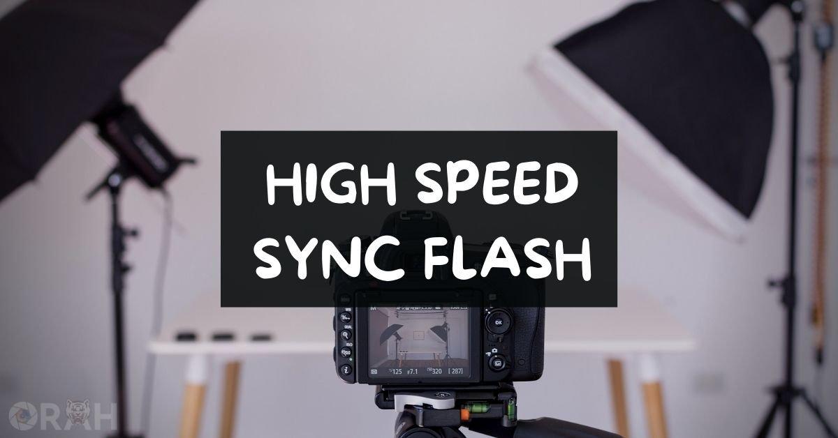High Speed Sync Flash